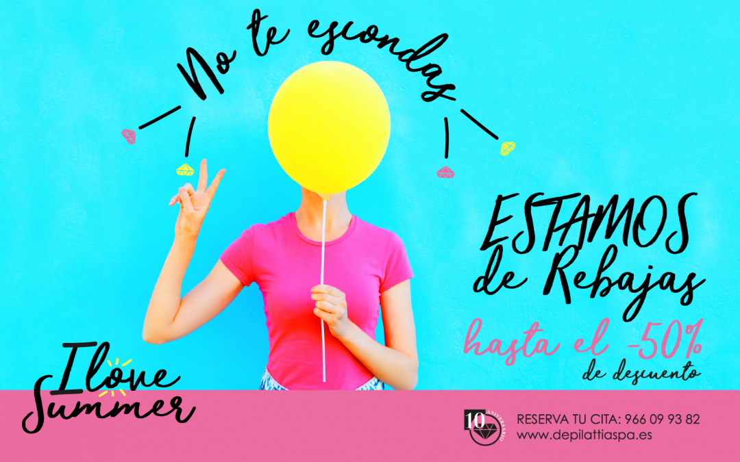 REBAJAS Depilattia Spa: I LOVE Summer!