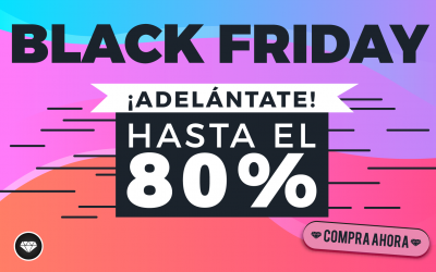¡Adelántate al Black Friday!